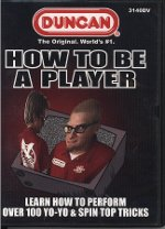 Duncan Yo-Yo: How To Be A Player DVD